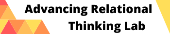 The Advancing Relational Thinking Lab